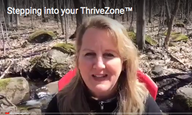 Stepping into Your ThriveZone™